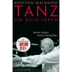 Royston Maldoom - Tanz um Dein Leben