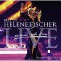 Helene Fischer - neue CD und DVD Best of Live - So wie ich bin