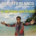 Salsa-CD Roberto Blanco - Du lebst besser wenn Du lachst