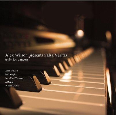 Neue Salsa CD von Alex Wilson - Salsa Veritas