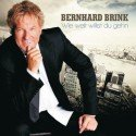 """Neue CD Bernhard Brink - """"Wie weit willst du gehn"""" zum 40. Bühnenjubiläum"""