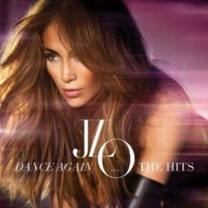 Jennifer Lopez - Dance Again - CD und Konzert-Tour