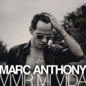 "Marc Anthony - Neue Salsa ""Vivir mi vida"""