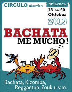 """Bachata Festival München """"Bachata me mucho"""" 2013"""