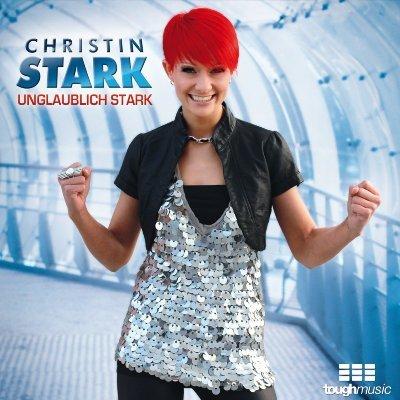 """Christin Stark - CD """"Unglaublich stark"""" veröffentlicht"""