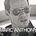 Marc Anthony 3.0: Neue Salsa - CD