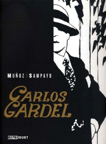 tango comic buch ber carlos gardel die stimme argentiniens. Black Bedroom Furniture Sets. Home Design Ideas