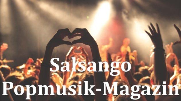 Das Popmusik-Magazin von Salsango