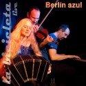 """La Bicicleta - neue CD """"Berlin Azul"""""""