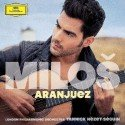 """Miloš Karadaglic - Neue CD """"Aranjuez"""""""