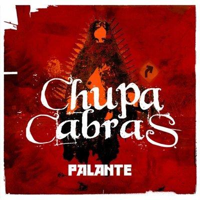 """Chupacabras CD """"Palante"""" veröffentlicht"""