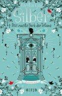 Kerstin Gier veröffentlicht Silber - Das zweite Buch der Träume