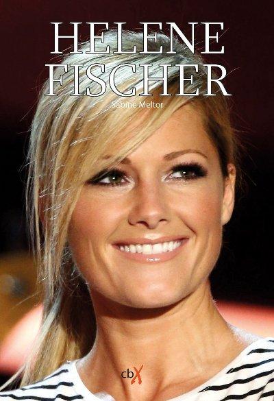 Helene Fischer Biografie - Noch ein Buch