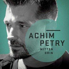 Achim Petry Neue CD 'Mittendrin'