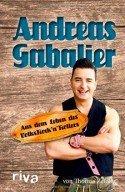 Andreas Gabalier - Buch 'Aus dem Leben des VolksRock'n'Rollers'