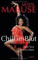 Motsi Mabuse - Buch 'Chili im Blut' - Mein Tanz durchs Leben