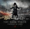 The Dark Tenor - CD 'Symphony of light' veröffentlicht