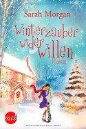 Weihnachtsbuch Winterzauber wider Willen von Sarah Morgan