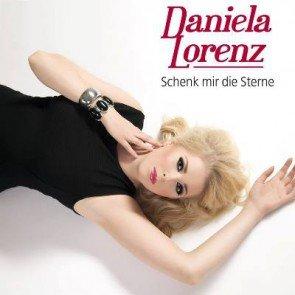 Daniela Lorenz - Schenk mir die Sterne