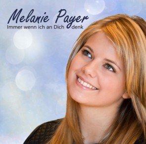 Melanie Payer - Immer wenn ich an Dich denk - veröffentlicht