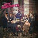 The Hot Sardines - CD veröffentlicht