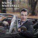 Marc Marshall CD 'Die perfekte Affäre' veröffentlicht