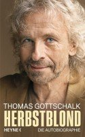 Thomas Gottschalk - 'Herbstblond' Buch und Show zum 65. Geburtstag
