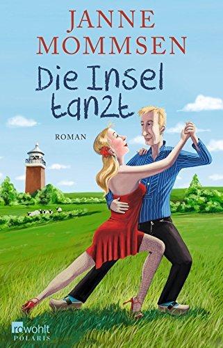 Die Insel tanzt - Buch mit Salsa von Janne Mommsen