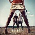 Dos Bros - The BossHoss neues Album