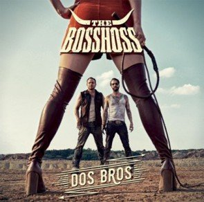 Dos Bros - The BossHoss neues Album