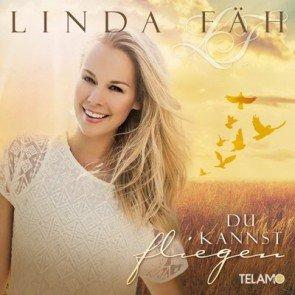 """Linda Fäh - Neue CD """"Du kannst fliegen"""" veröffentlicht"""