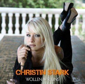 Christin Stark - Wollen wir uns - Vorbote zur neuen CD