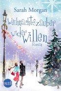Lese-Tipp Buch Weihnachtszauber wider Willen von Sarah Morgan