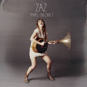 ZAZ - Paris, Encore! Live-DVD+CD und Konzerte 2016