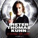 Dieter Thomas Kuhn Im Auftrag der Liebe mit neuer Live-CD