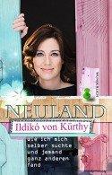 Ildiko von Kürthy - Neues Buch Neuland veröffentlicht