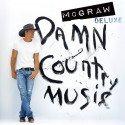 Tim McGraw - CD Damn Country Music auch in Deutschland veröffentlicht