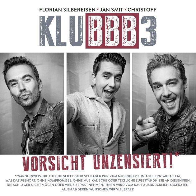 KLUBBB3 - CD Vorsicht Unzensiert mit Florian Silbereisen veröffenlticht