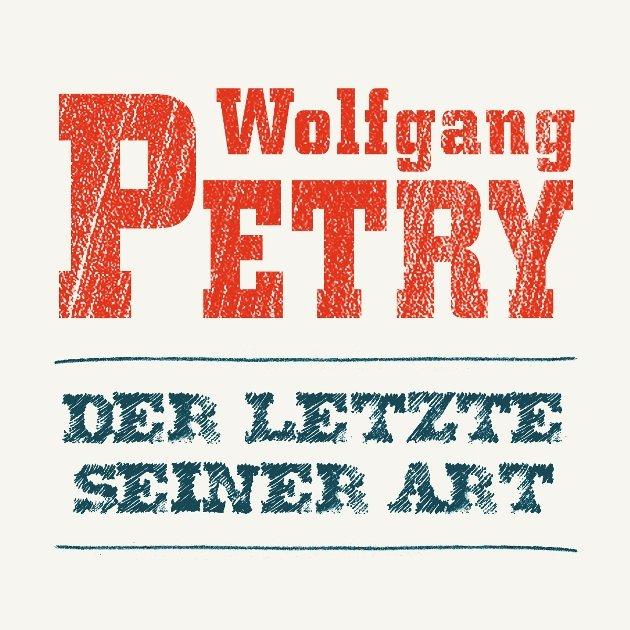 Wolfgang Petry - Neuer Song - Der Letzte seiner Art