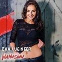 Eva Luginger - Neue Schlager-CD Wahnsinn
