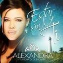 Bachata-CD Estar Sin Ti von Alexandra La Reina de la Bachata