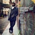 Gregory Porter Album Take Me To The Alley veröffentlicht