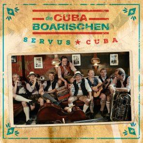 Salsa-CD Servus Cuba! Die CubaBoarischen Eine besondere Band