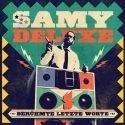 Samy Deluxe - Neues Album Berühmte letzte Worte