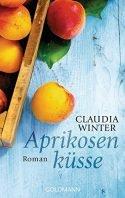 Charmantes Buch Aprikosenküsse von Claudia Winter