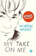 Morton Harket Besondere Autobiografie My Take on me