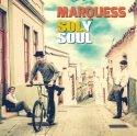 Neue Marquess CD Sol y Soul - Pop-Klassiker im Sommer-Look