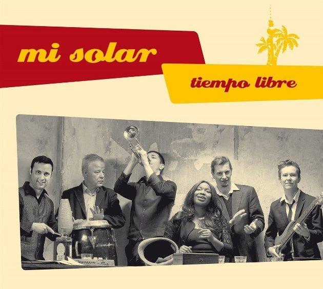Neue Salsa-CD Tiempo Libre von Mi Solar aus Berlin