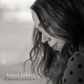 Sarah Jarosz CD Undercurrent