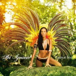 Be Ignacio Neue CD Tropical Soul veröffentlicht